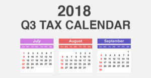 Q3 2018 tax calendar